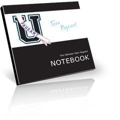 The Teen Pageant edition of The Ultimate Pageant Notebook pageant prep workbook